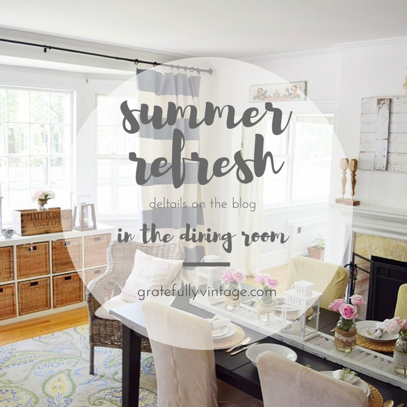 Summer Refresh a Room: Part 1 Dining Room