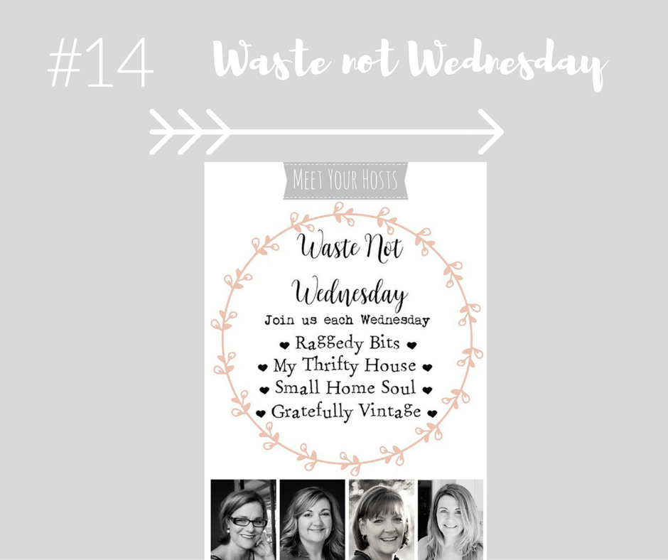 Waste not Wednesday #14