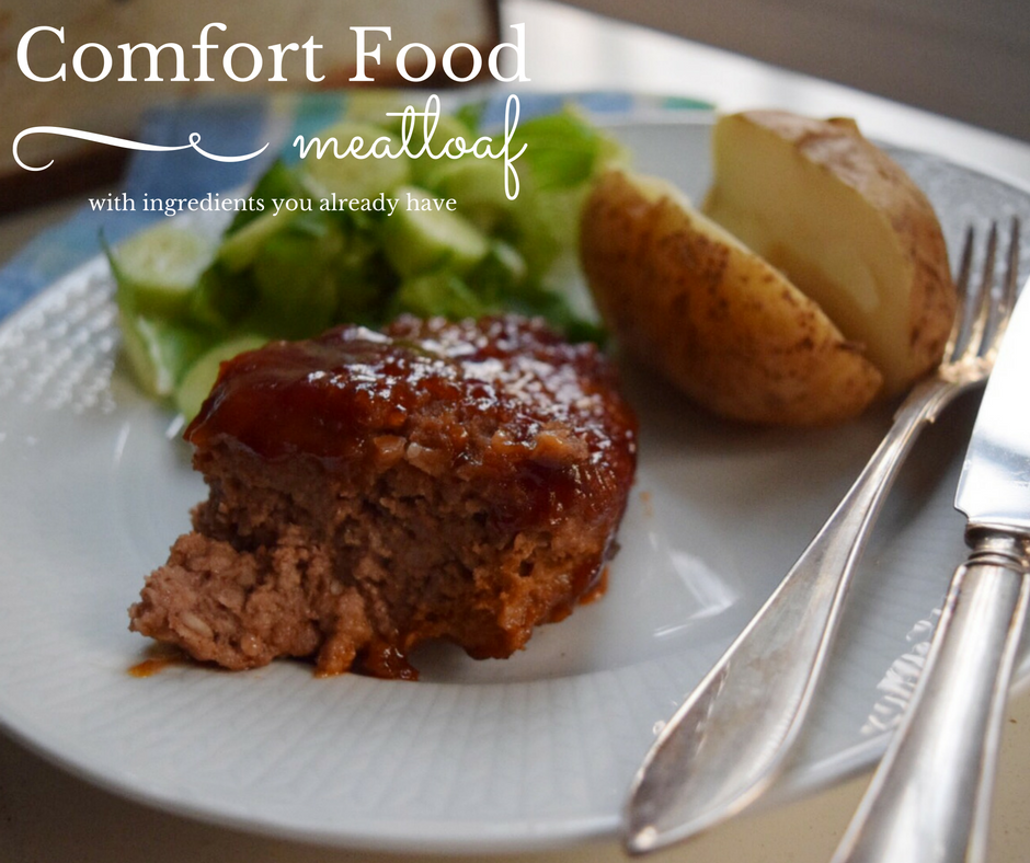 Meatloaf – Some Comfort Food for an Easy Weekday Dinner!